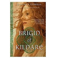 PDF Brigid of Kildare Novel by Heather Terrell