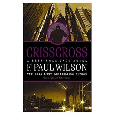 Crisscross by F. Paul Wilson PDF Download