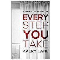 PDF Every Step You Take by Avery Lane