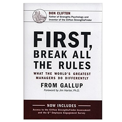 PDF First, Break All The Rules by Gallup