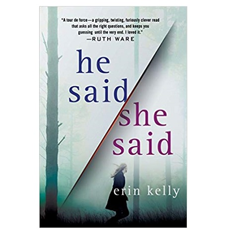 PDF He Said She Said by Erin Kelly Download