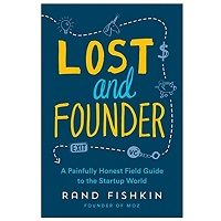 PDF Lost and Founder by Rand Fishkin Download