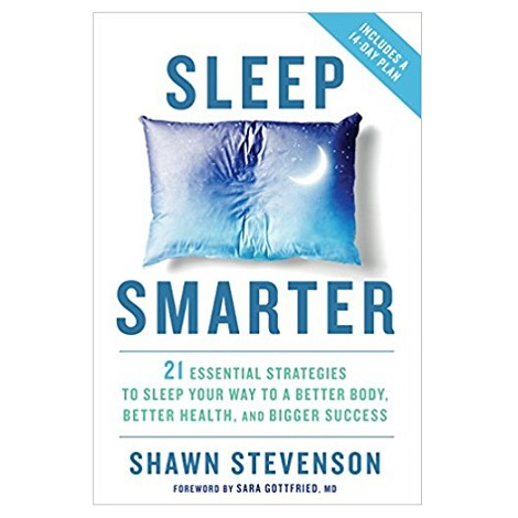PDF Sleep Smarter by Shawn Stevenson Download