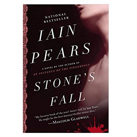 PDF Stone's Fall novel by Iain Pears