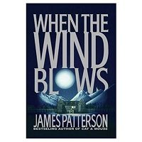 PDF When the Wind Blows by James Patterson Download