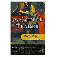The Coffee Trader Novel by David Liss PDF Download