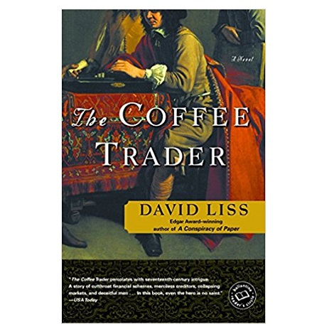 The Coffee Trader by David Liss PDF