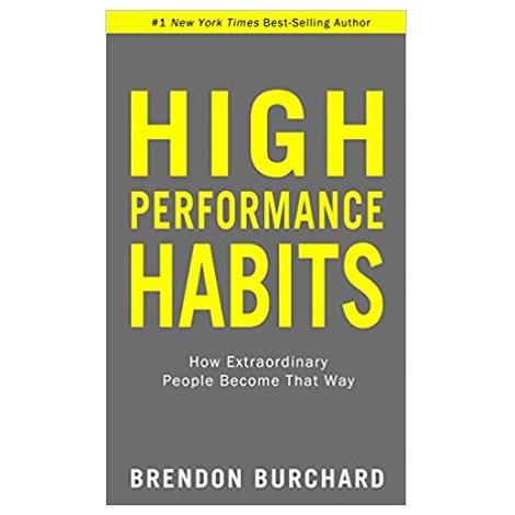 High Performance Habits by Brendon Burchard PDF