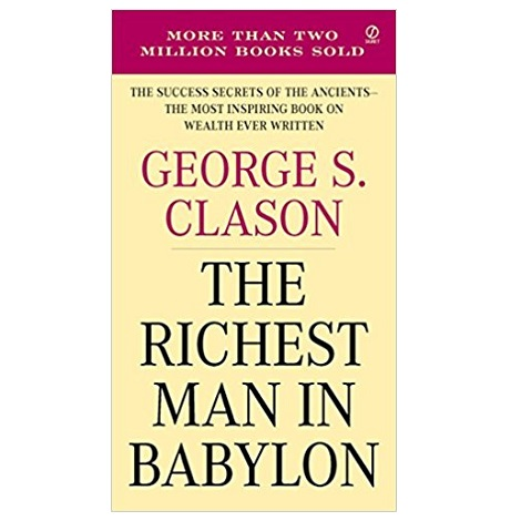 The Richest Man in Babylon by George Samuel Clason PDF