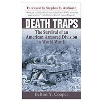 Death Traps: The Survival of an American Armored Division in World War ll