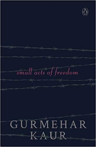 Download Small Acts Of Freedom by Gurmehar Kaur Free
