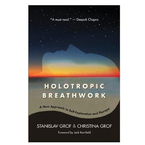 Holotropic Breathwork by Stanislav Grof PDF Download