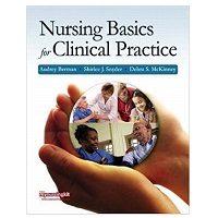 Nursing Basics for Clinical Practice by Audrey T. Berman PDF Download