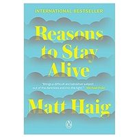 Reasons to Stay Alive by Matt Haig PDF Download