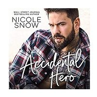 Accidental Hero by Nicole Snow PDF