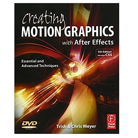 Creating Motion Graphics with After Effects by Chris Meyer PDF