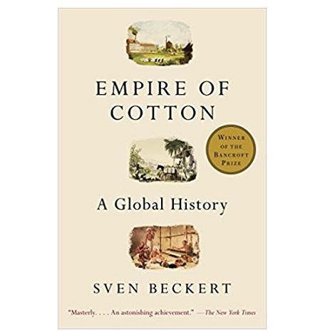 Empire of Cotton by Sven Beckert PDF