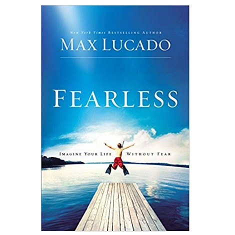 Fearless by Max Lucado PDF