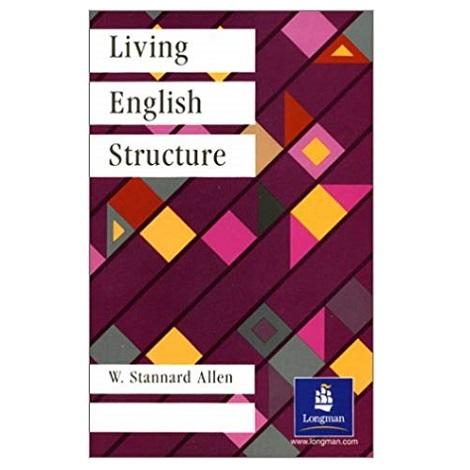 Living English Structure by W. Stannard Allen PDF