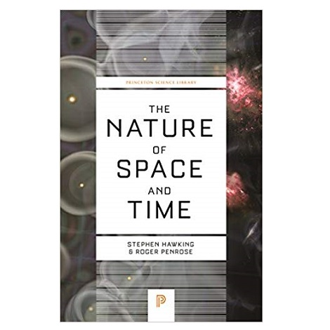 The Nature of Space and Time by Stephen Hawking PDF