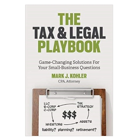 The Tax and Legal Playbook by Mark J. Kohler PDF Download