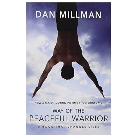 Way of the Peaceful Warrior by Dan Millman PDF