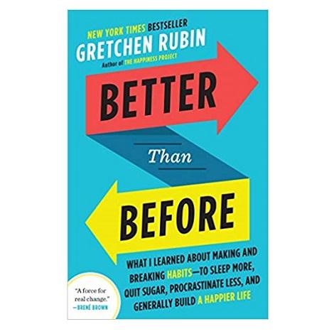 Better Than Before by Gretchen Rubin PDF Download