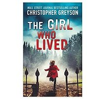 The Girl Who Lived by Christopher Greyson PDF