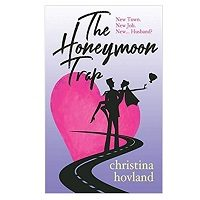 The Honeymoon Trap by Christina Hovland PDF Download