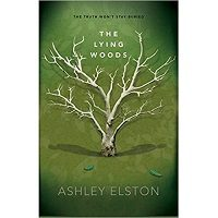 The Lying Woods by Ashley Elston Free Download