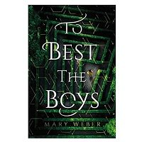 To Best the Boys by Mary Weber PDF