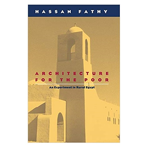 Architecture for the Poor by Hassan Fathy