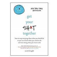 Get Your Shit Together by Sarah Knight PDF