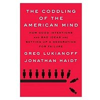 The Coddling of the American Mind by Greg Lukianoff PDF Download