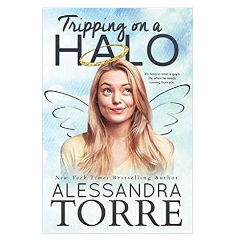 Tripping on a Halo by Alessandra Torre PDF