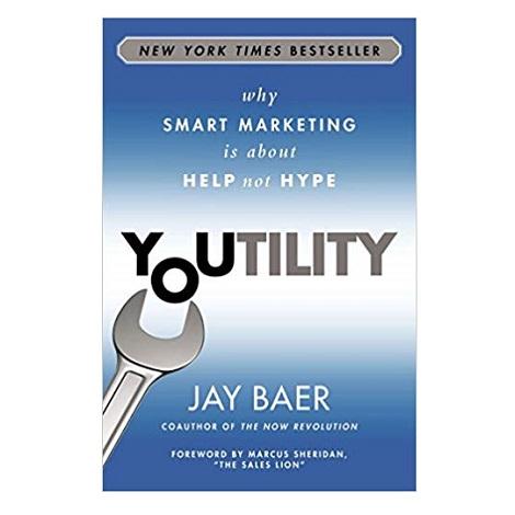 Youtility by Jay Baer PDF