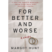 For Better and Worse by Margot Hunt PDF