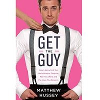 Get the Guy by Matthew Hussey ePub