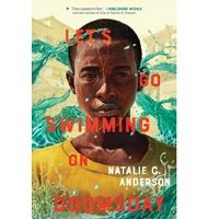 Let's Go Swimming on Doomsday by Natalie C. Anderson PDF