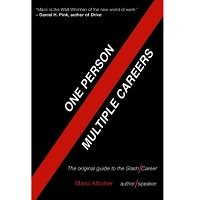 One Person / Multiple Careers by Marci Alboher ePub