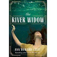 The River Widow by Ann Howard Creel PDF