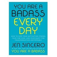 You Are a Badass Every Day by Jen Sincero ePub