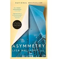 Asymmetry by Lisa Halliday PDF