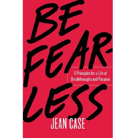 Be Fearless by Jean Case PDF Free Download