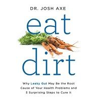 Eat Dirt by Josh Axe PDF