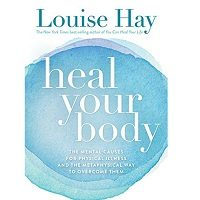 Heal Your Body by Louise L. Hay ePub