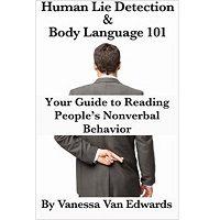 Human Lie Detection and Body Language 101 by Vanessa Edwards ePub