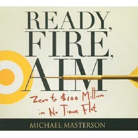 Ready, Fire, Aim by Michael Masterson ePub Free Download
