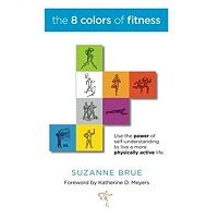 The 8 Colors of Fitness by Suzanne Brue ePub
