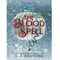 The Blood Spell by C.J. Redwine PDF